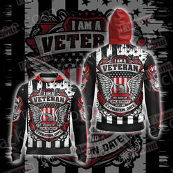 I Am A Veteran My Oath Of Enlistment Has No Expiration Date Unisex Zip Up Hoodie Jacket