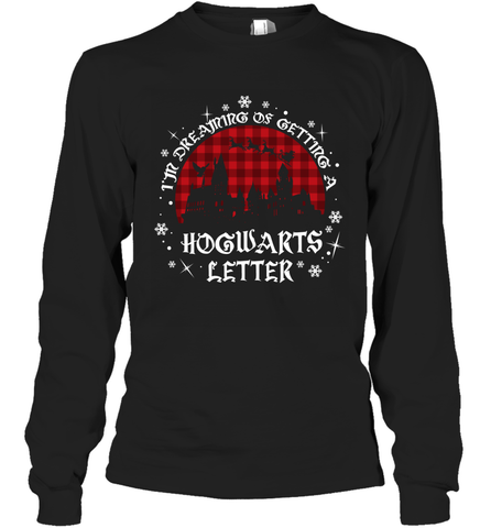 I'm Dreaming Of Getting A Hogwarts Letter Harry Potter Long Sleeve T-Shirt