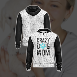 Crazy Dog Mom Mommy Family Unisex Zip Up Hoodie
