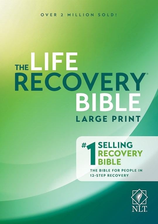 Life Recovery Bible NLT:  Large Print