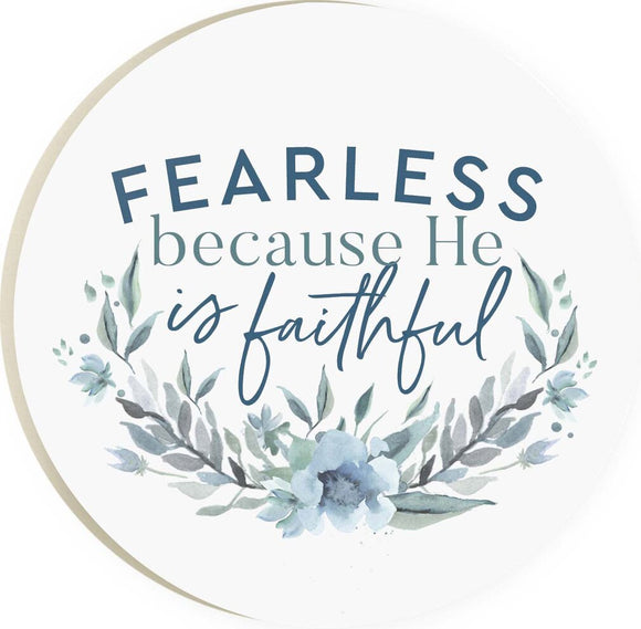 Fearless Because He Is Faithful Coaster
