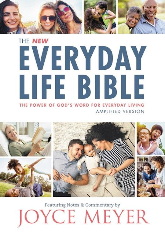 Amplified New Everyday Life Bible: The Power Of God's Word For Everyday Living - Hardcover