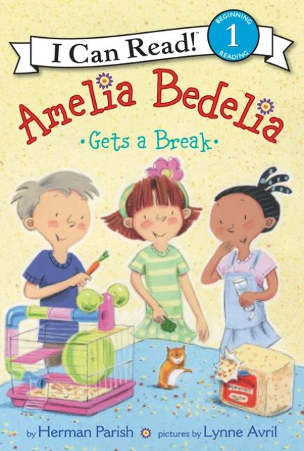 Amelia Bedelia Gets a Break (I Can Read!) - Level 1