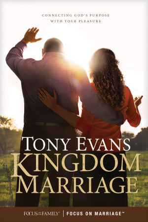 Kingdom Marriage: Connecting God's Purpose with Your Pleasure