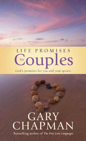 Life Promises For Couples: God's Promises For You And Your Spouse