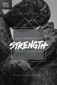 One Year Daily Moments Of Strength: Inspiration For Men