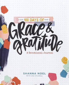 100 Days Of Grace & Gratitude - Devotional Journal
