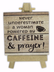 Caffeine & Prayer Mini Plaque