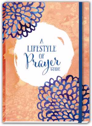 Lifestyle Of Prayer Guide Journal