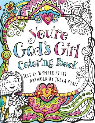 You're God's Girl! Coloring Book by Pitts, Wynter