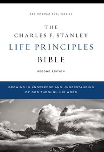 Niv, Charles F. Stanley Life Principles Bible, 2nd Edition, Hardcover, Comfort Print: Holy Bible, New International Version by Stanley, Charles F.