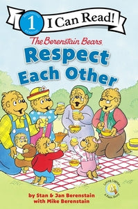 The Berenstain Bears Respect Each Other: Level 1 by Berenstain, Stan