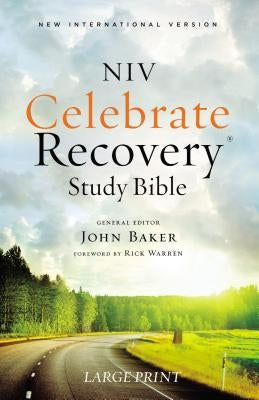 Celebrate Recovery Study Bible, Softcover by Baker, John