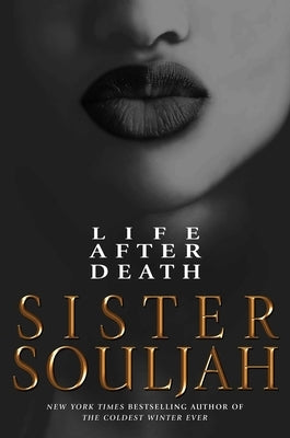 Life After Death by Souljah, Sister