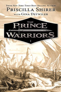 The Prince Warriors by Shirer, Priscilla