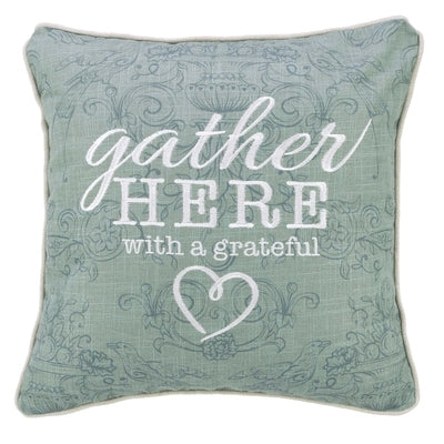 Pillow Square Gather Here by Christian Art Gifts