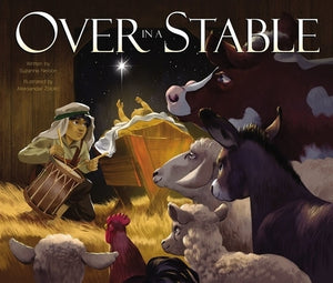 Over in a Stable by Nelson, Suzanne