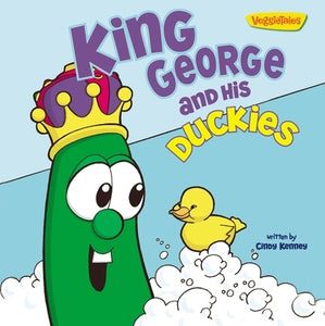 King George and His Duckies / VeggieTales: Stickers Included! by Kenney, Cindy