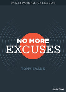 No More Excuses - Teen Devotional: A 90-Day Devotional for Teen Guys by Evans, Tony