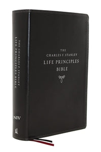 Niv, Charles F. Stanley Life Principles Bible, 2nd Edition, Leathersoft, Black, Comfort Print: Holy Bible, New International Version by Stanley, Charles F.