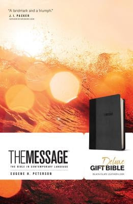 The Message Deluxe Gift Bible: The Bible in Contemporary Language by Peterson, Eugene H.