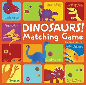 Dinosaurs! Matching Game by Barner, Bob