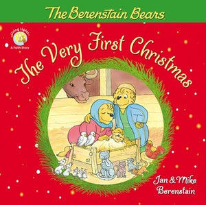 The Berenstain Bears, the Very First Christmas by Berenstain, Jan