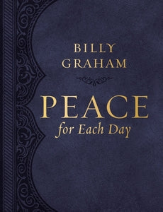 Peace for Each Day (Large Text Leathersoft) by Graham, Billy