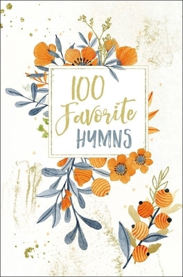 100 Favorite Hymns by Thomas Nelson