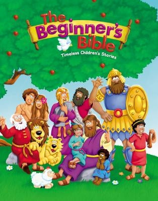 The Beginner's Bible: Timeless Children's Stories by Zondervan