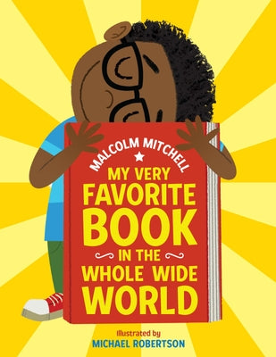 My Very Favorite Book in the Whole Wide World by Mitchell, Malcolm