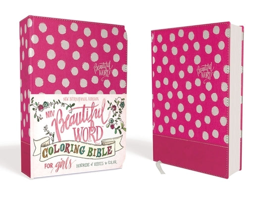 Niv, Beautiful Word Coloring Bible for Girls, Leathersoft Over Board, Pink: Hundreds of Verses to Color by Zondervan