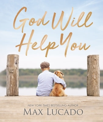 God Will Help You by Lucado, Max