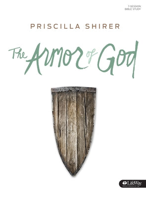The Armor of God - Bible Study Book by Shirer, Priscilla