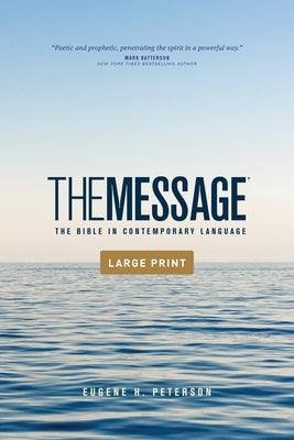 The Message Outreach Edition, Large Print (Softcover): The Bible in Contemporary Language by Peterson, Eugene H.