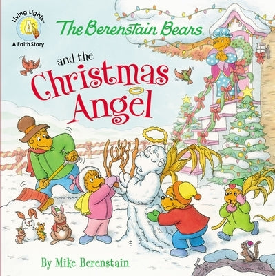 The Berenstain Bears and the Christmas Angel by Berenstain, Mike