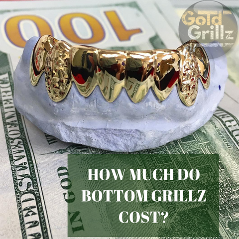 How Much Do Bottom Grillz Cost
