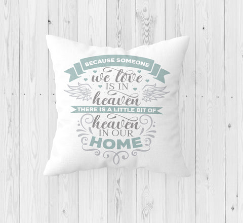 Because Someone We Love in Heaven Throw Pillow - Incandescently - Glitter Sparkle Throw Pillows - Farmhouse Decor