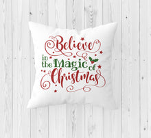 Load image into Gallery viewer, Believe in the Magic of Christmas Throw Pillow