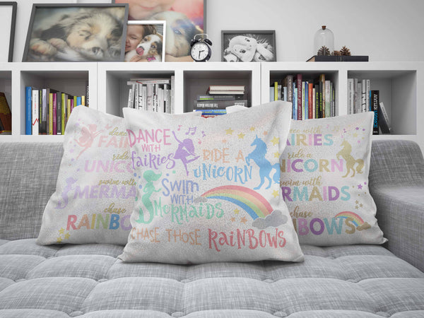 Dance with Fairies, Ride a Unicorn, Swim with Mermaids, Chase those Rainbows Glitter Sparkle Throw Pillow Cover - Build-a-Memory