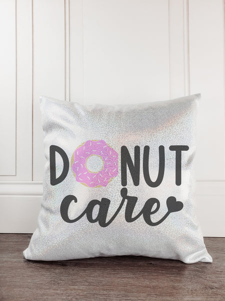 Donut Care Glitter Sparkle Throw Pillow Cover - Incandescently - Glitter Sparkle Throw Pillows - Farmhouse Decor