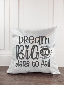 Dream Big and Dare to Fail Glitter Sparkle Throw Pillow Cover - Incandescently - Glitter Sparkle Throw Pillows - Farmhouse Decor