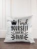 Find Yourself and Be That Unicorn Throw Pillow Cover