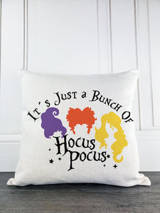 It's Just a Bunch of Hocus Pocus Sanderson Sisters Rustic Farmhouse Halloween Throw Pillow - Incandescently