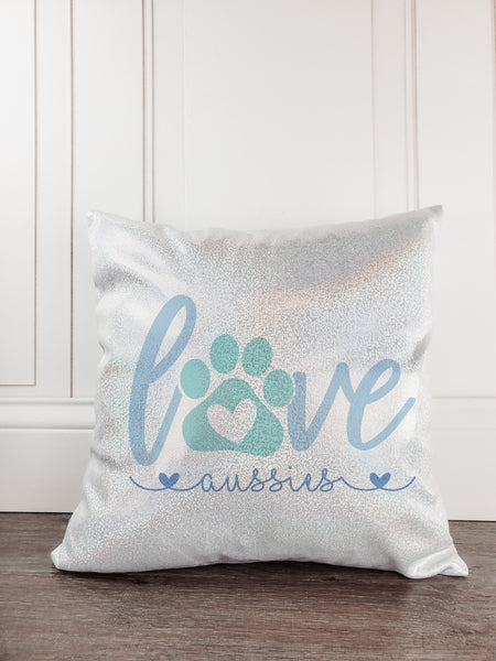 Love Aussies Dog Glitter Sparkle Throw Pillow - Incandescently - Glitter Sparkle Throw Pillows - Farmhouse Decor
