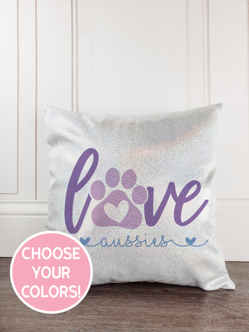 Love Aussies Dog Glitter Sparkle Throw Pillow Cover - Incandescently - Glitter Sparkle Throw Pillows - Farmhouse Decor