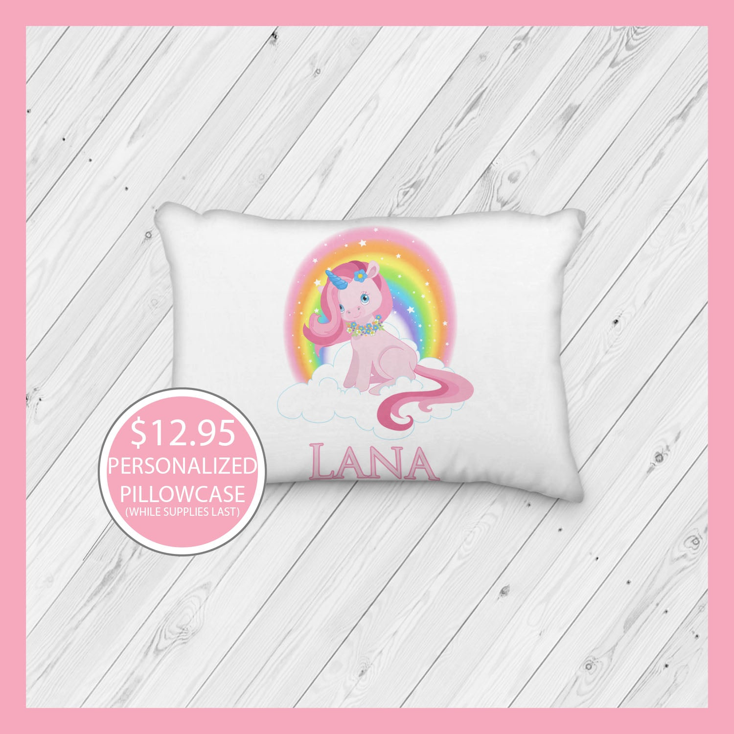 Unicorn with Rainbow Personalized Pillowcase - Incandescently