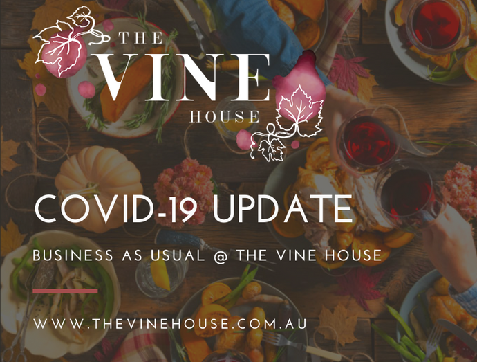 COVID-19 Vine House Announcement