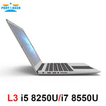 Code: L7654442 Partaker L3 i5 8250U i7 8550U Quad Core 15.6 inch Laptop Computer UltraSlim Laptop with Bluetooth WiFi Backlit Keyboard