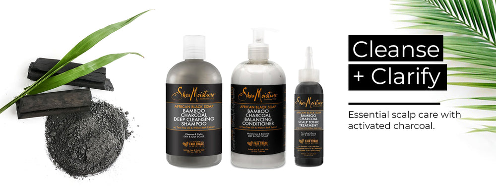 SheaMoisture African Black Soap Bamboo Charcoal Collection. Cleanse and Clarify your scalp with activated charcoal.